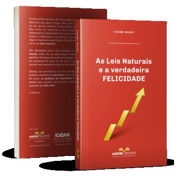 As Leis Naturais e a verdadeira felicidade
